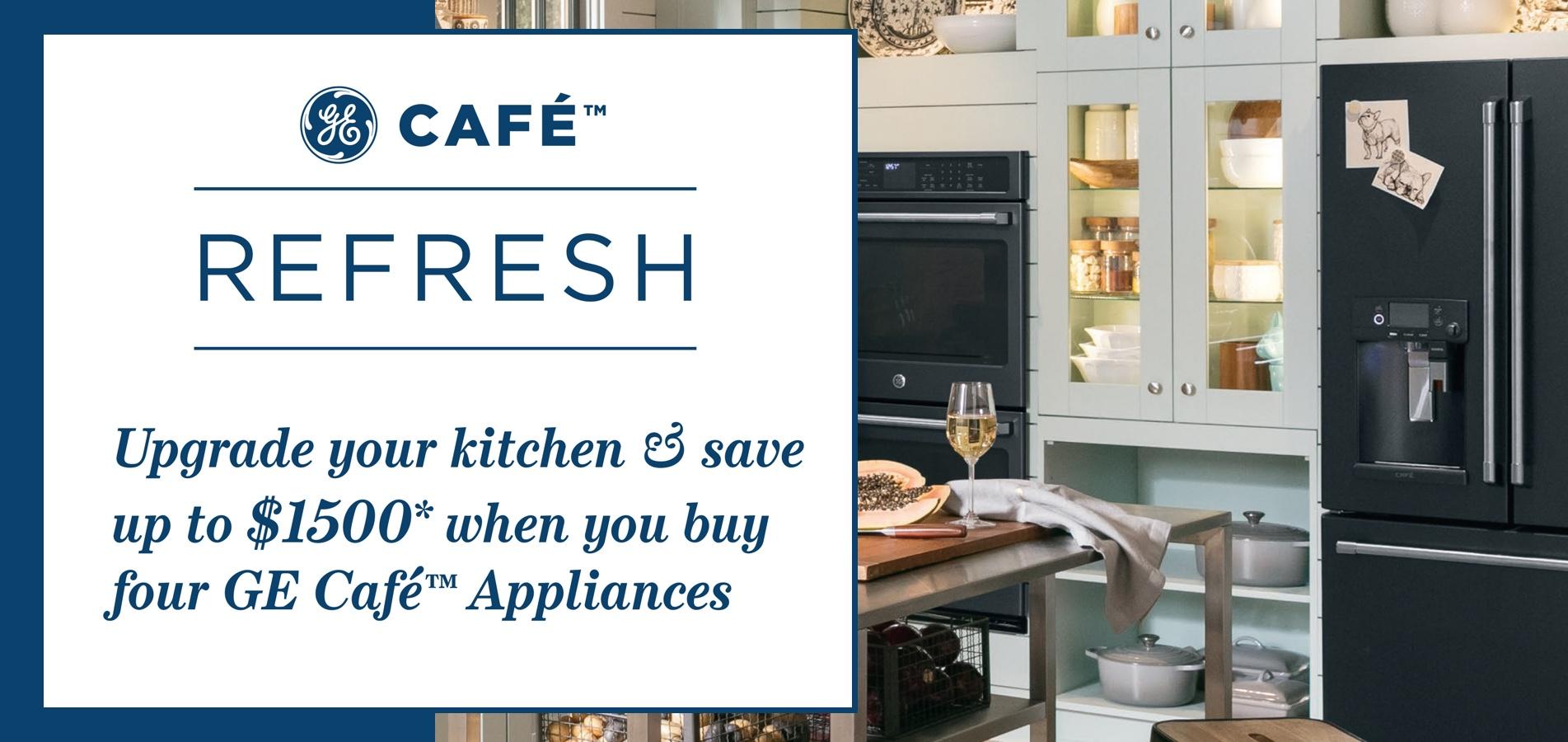GE Cafe Refresh